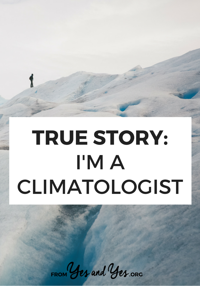 What's it like to work as a climatologist? How can we, normal citizens, slow climate change? How do you deal with climate deniers? Click through for a not-as-depressing-as-you'd-think interview!