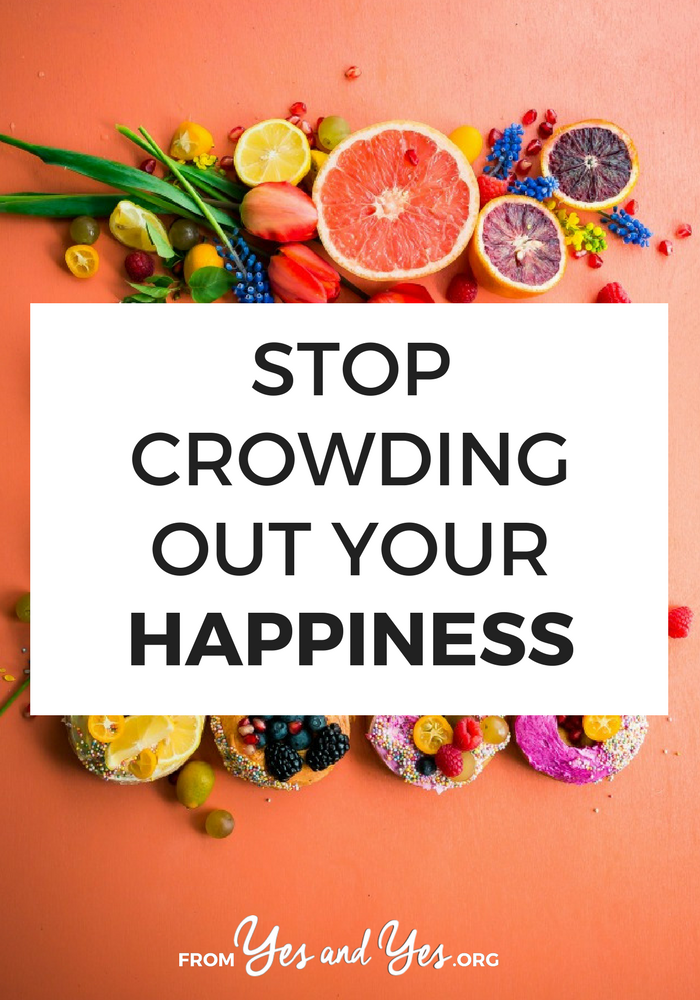 Looking for happiness tips? You can make your life feel happier by not crowding the happiness you already have! Click through for 5 ways to amplify the happiness you're already experiencing