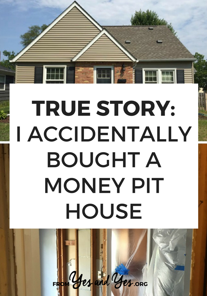 Afraid you bought a money pit house? Read this for tons of home buyer tips and a cautionary tale.