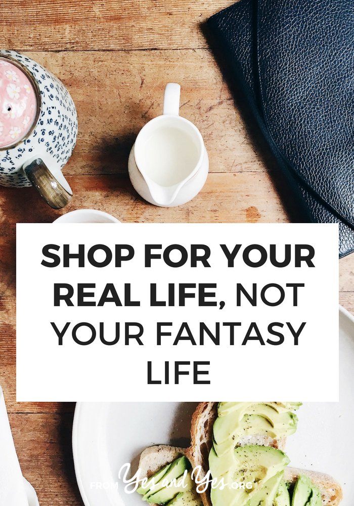 Looking for non-traditional budgeting tips? This surprising financial advice will save you hundreds of dollars! Click through to read more about how to shop for your real life, not your fantasy life!