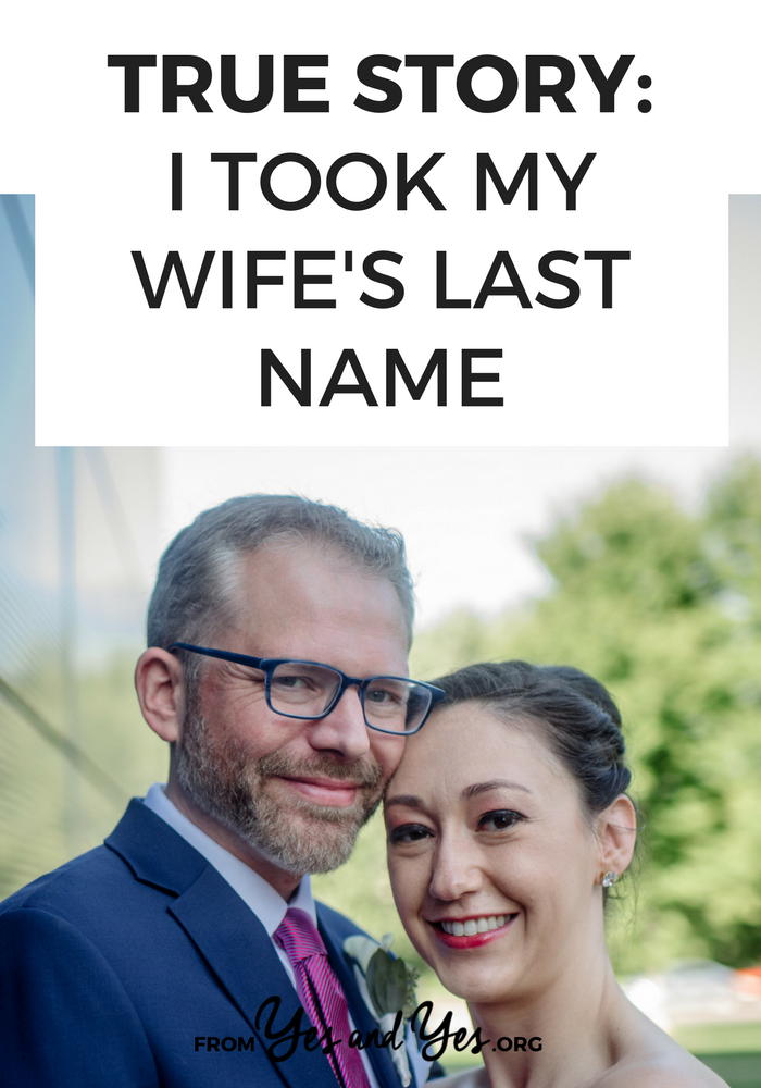 Do you know any husband's who took their wife's last name? Would you want your husband to take yours? Click through for one husband's name-changing story!