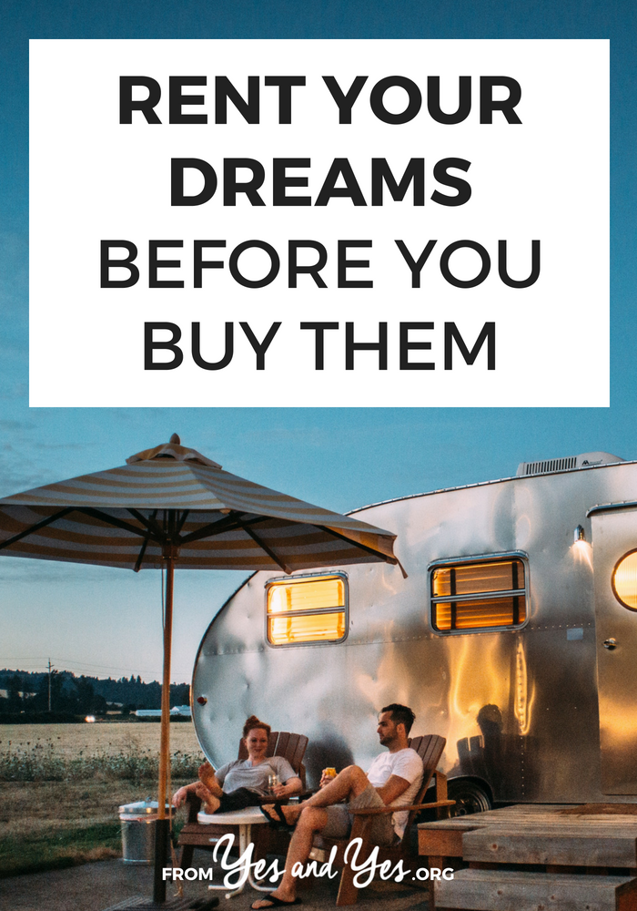 What would happen if you 'rented' your dreams before you bought them? If you're looking for money-saving tips or financial advice, this will save you tons of money, time, and energy. Click through to read more!