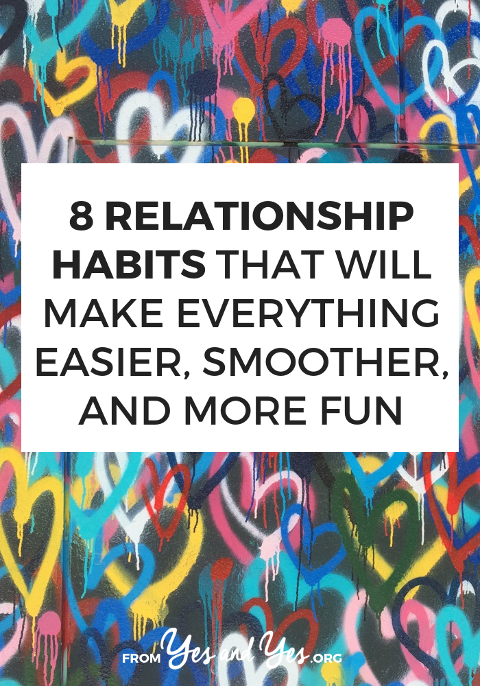 "Can you turn being a good partner into a habit? Are there such things as ""good relationship habits""? Yes! Click through to read about eight of them!"